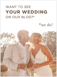 Want to see you wedding featured on our blog?