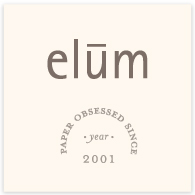 Elum - Paper obsessed since year 2001