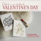 Elum Designs, Celebrate a non-traditional Valentine's Day. Just skip the subtleties.